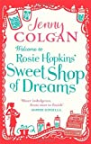 Jenny Colgan Welcome To Rosie Hopkins' Sweetshop Of Dreams
