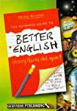 I'm Sorry, I'll Write That Again: Guinness Guide to Better English (0851125492) by Gooden, Philip