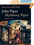John Piper, Myfanwy Piper: Lives in Art