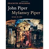 John Piper, Myfanwy Piper: Lives in Artby Frances Spalding
