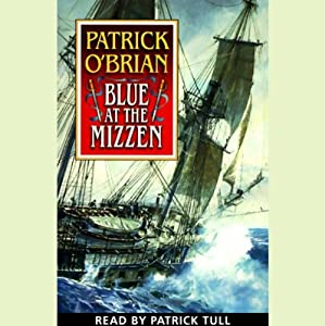 Blue at the Mizzen: Aubrey/Maturin Series, Book 20 | [Patrick O'Brian]