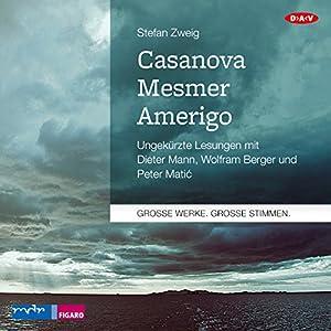 Casanova - Mesmer - Amerigo Hörbuch
