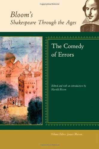 The Comedy of Errors (Bloom's Shakespeare Through the Ages)