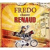 echange, troc Fredo - Fredo Chante Renaud
