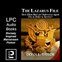 The Lazarus File: How Often Must an Undercover Agent Die in Order to Survive? Audiobook by Donn Taylor Narrated by Alexander Edward Trefethen