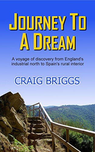 Journey To A Dream: A voyage of discovery from England