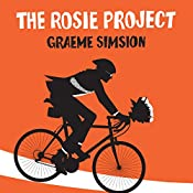 The Rosie Project: Don Tillman, Book 1 | Graeme Simsion