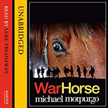 War Horse Audiobook by Michael Morpurgo Narrated by Luke Treadaway