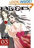 Blood+ Volume 3 (Manga) (v. 3)