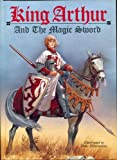 King Arthur and the Magic Sword (0803708246) by Pyle, Howard