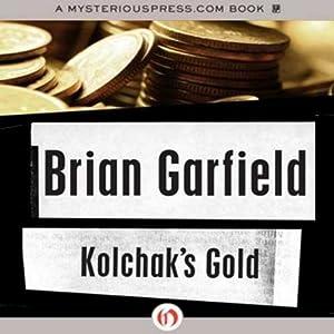 Kolchak's Gold | [Brian Garfield]