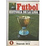 Futbol historia de la liga fasciculo numero 01: Temporada 1928-29