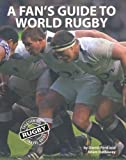 Daniel Ford A Fan's Guide to World Rugby