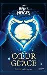 La Reine des Neiges - Un coeur de glace par Rudnick