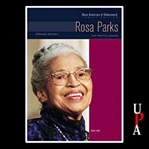 Black Americans of Achievement: Rosa Parks | [Mary Hull]