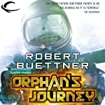 Orphan's Journey: Jason Wander, Book 3 (       UNABRIDGED) by Robert Buettner Narrated by Adam Epstein