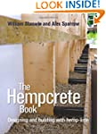 The Hempcrete Book: Designing and Bui...