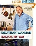 Italian, My Way: More Than 150 Simple...
