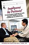 Impliquons les Patients!: Manuel du p...