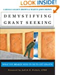 Demystifying Grant Seeking: What You...