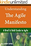 Understanding The Agile Manifesto: A...