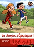 [Des ]champions olympiques !