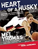 img - for Heart of a Husky: Determination, Perseverance, and a Quest for a National Championship book / textbook / text book