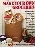 img - for Make Your Own Groceries book / textbook / text book