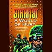 Starfist: A World of Hurt | [David Sherman, Dan Cragg]