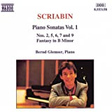 Scriabin: Piano Sonatas, Vol. 1 - Nos. 2, 5, 6, 7, & 9 / Fantasy in B minor