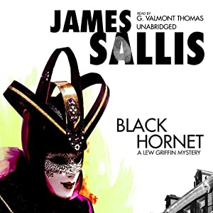 Black Hornet: A Lew Griffin Mystery | [James Sallis]