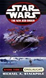 img - for Dark Tide I: Onslaught (Star Wars: The New Jedi Order, Book 2) book / textbook / text book