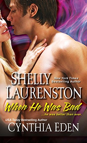 Shelly Laurenston  Cynthia Eden - When He Was Bad