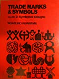 Trademarks and Symbols: Symbolical Designs, Vol. 2