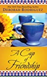 A Cup of Friendship (Thorndike Core)