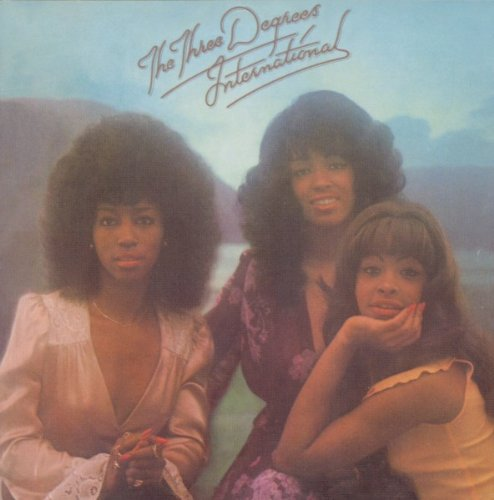 The Three Degrees - International (Take Good Care of Yourself) - Zortam Music