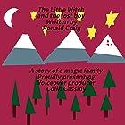 The Little Witch and the Lost Boy Hörbuch von Ronald Craig Gesprochen von: Colin Cassidy
