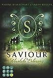 Saviour. Absolute Erl�sung (Die Niemandsland-Trilogie, Band 3)