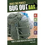 Build the Perfect Bug Out Bag: Your 72-Hour Disaster Survival Kit ~ Creek Stewart