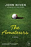 The Amateurs: A Novel