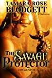 The Savage Protector (#5) (The Savage Series)
