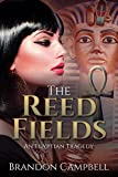 img - for The Reed Fields: An Egyptian Tragedy book / textbook / text book