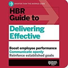 HBR Guide to Delivering Effective Feedback Audiobook by  Harvard Business Review Narrated by Liisa Ivary, Jonathan Yen