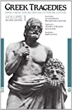 Greek Tragedies, Volume 1