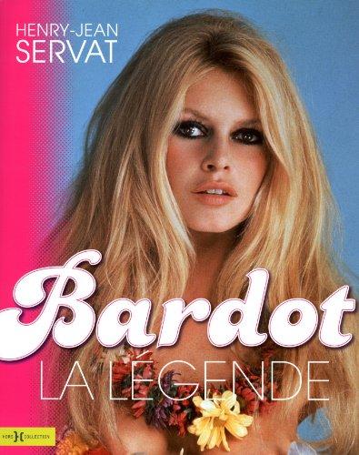 Bardot, la légende