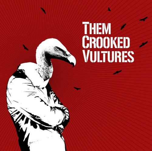 Them Crooked Vultures-Them Crooked Vultures