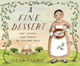 img - for A Fine Dessert: Four Centuries, Four Families, One Delicious Treat book / textbook / text book