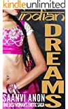 Indian Dreams: One Desi Woman's Erotic Saga