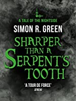 Sharper than a Serpent's Tooth: A Tale of the Nightside