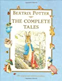 Beatrix Potter Beatrix Potter Complete Tales: The 23 Original Peter Rabbit Books and 4 Unpublished Works